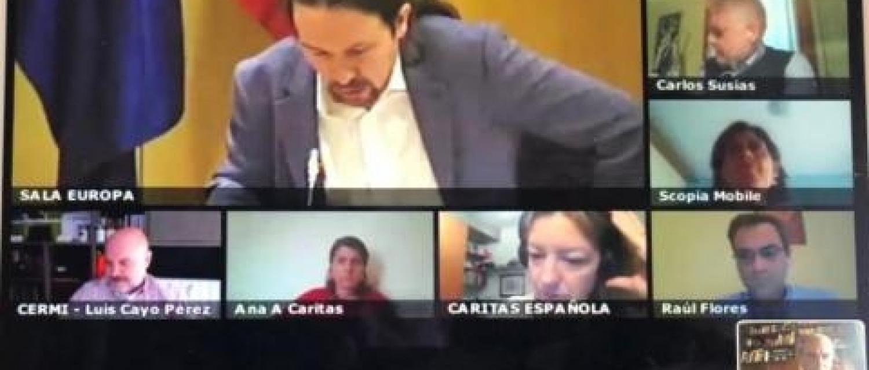 Reunión telemática este mediodía del Vicepresidente, Pablo Iglesias, y el ministro de Inclusión, José Luis Escrivá, con entidades del Tercer Sector